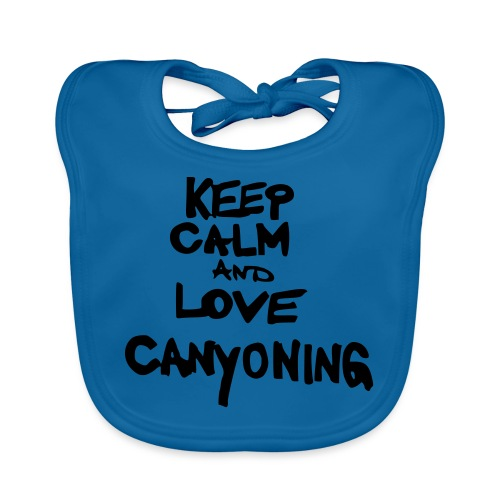 keep calm and love canyoning - Baby Bio-Lätzchen