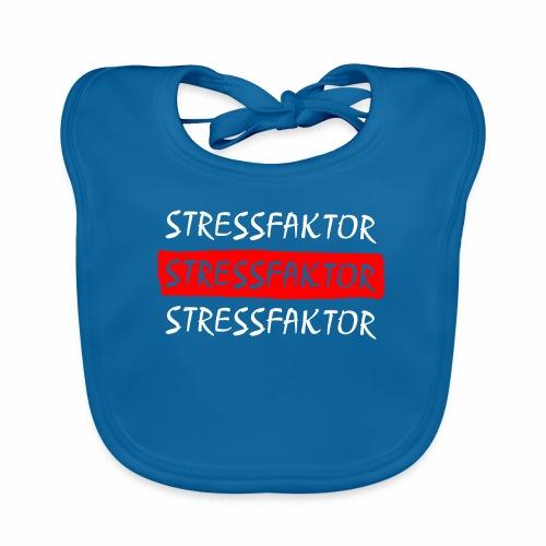 Stressfaktor - Coole Spruch Design Geschenk Ideen - Baby Bio-Lätzchen