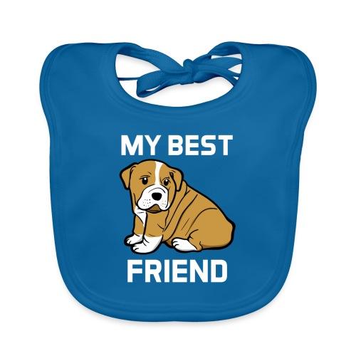 My Best Friend - Hundewelpen Spruch - Baby Bio-Lätzchen