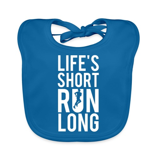 Life's Short Run Long - Baby Bio-Lätzchen