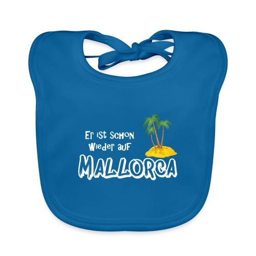 Mallorca, lebe! Er ist schon wieder auf Mallorca - Baby Bio-Lätzchen