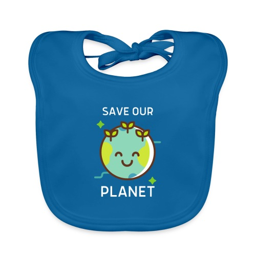 Save our planet - Baby Organic Bib
