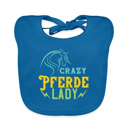 Crazy Pferde Lady   Spruch Slogan Humor Ironie - Baby Bio-Lätzchen