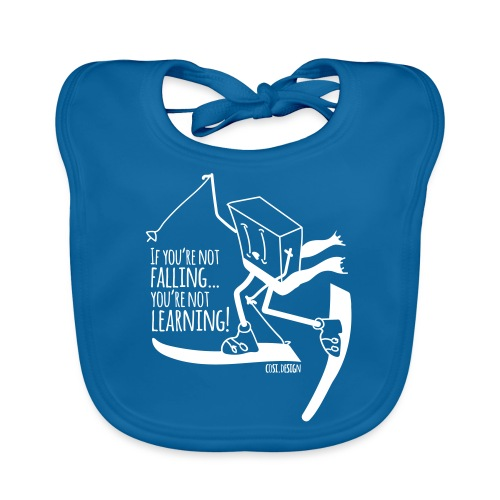 if you're not falling you're not learning - Organic Baby Bibs