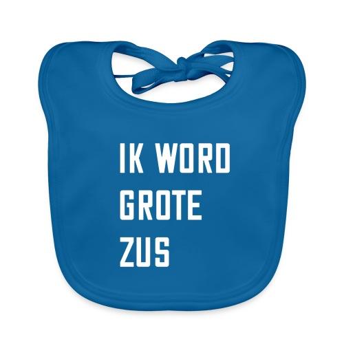 IK WORD GROTE ZUS - Bio-slabbetje voor baby's