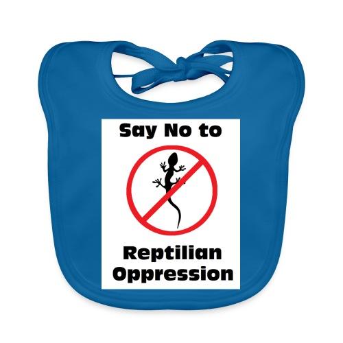 Say No to Reptilian Oppression - Baby Organic Bib
