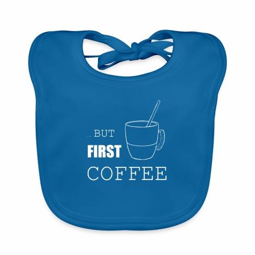 first coffee - Bavoir bio Bébé