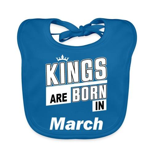 KINGS ARE BORN IN MARCH - Baby Bio-Lätzchen
