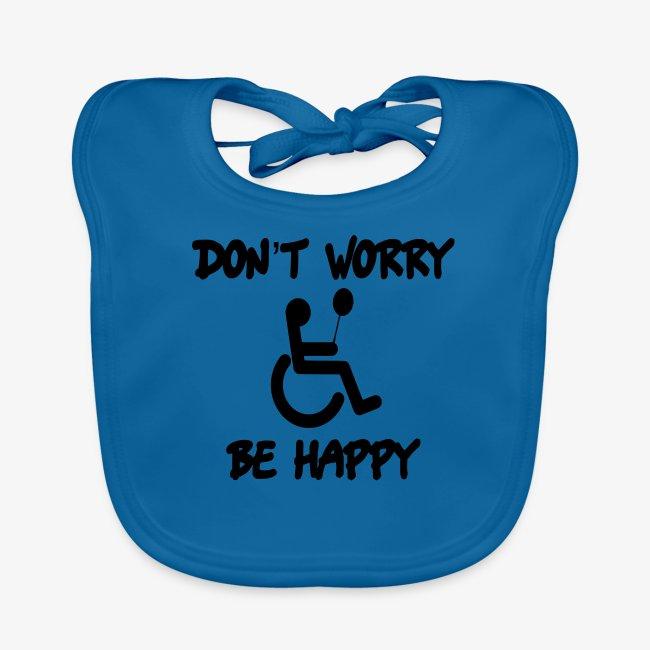 Maak je geen zorgen, wees blij