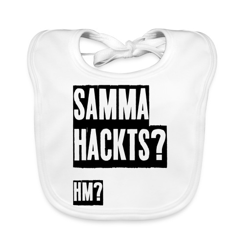 Samma Hackts (Spruch) - Baby Bio-Lätzchen