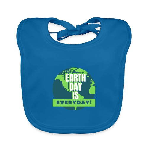 Earth Day is Everyday - Baby Organic Bib