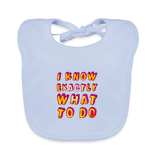 I know exactly what to do - Baby Organic Bib