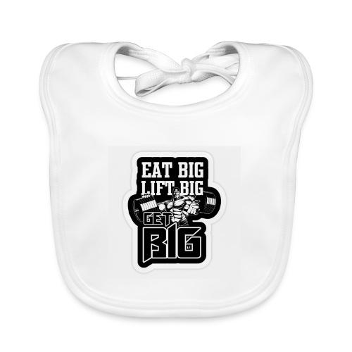 eat big , get big , lift big - Ekologisk babyhaklapp