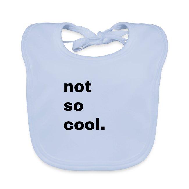 not so cool. Geschenk Simple Idee