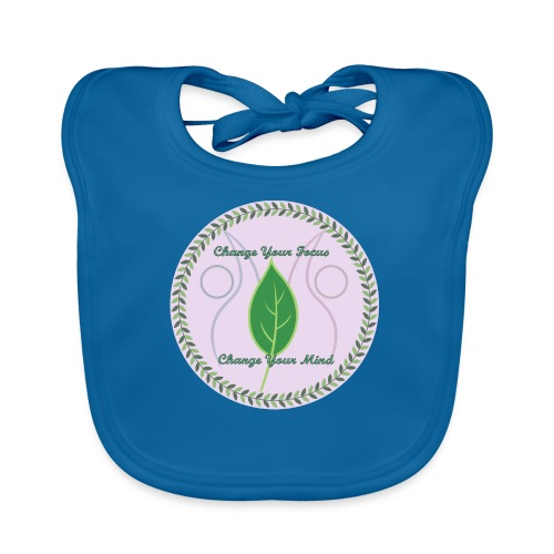 Change your focus, Change your mind - Baby Organic Bib