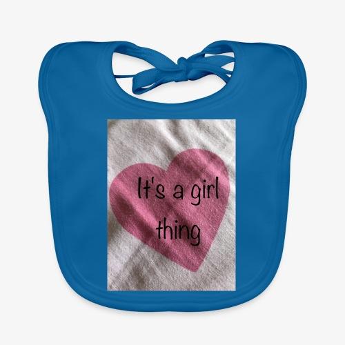 It's a girl thing! - Organic Baby Bibs