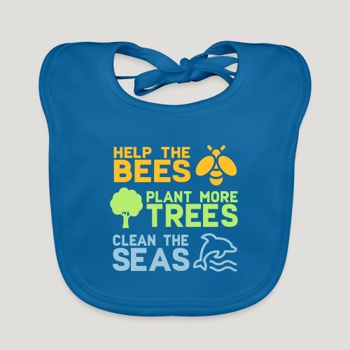Help the Bees Plant More Trees Hilf den Bienen - Baby Bio-Lätzchen
