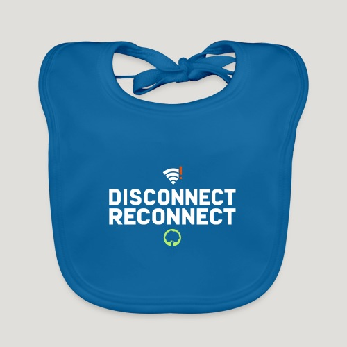 Disconnect Reconnect - Dein Wlan im Wald - Baby Bio-Lätzchen