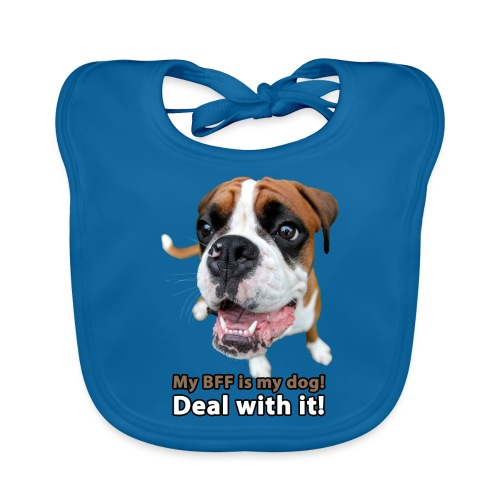 MY Best Friend Forever is my dog! - Baby Organic Bib