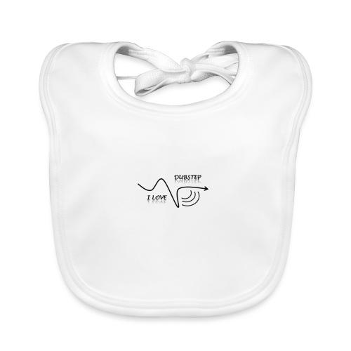 I_LOVE_DUBSTEP - Babero de algodón orgánico para bebés