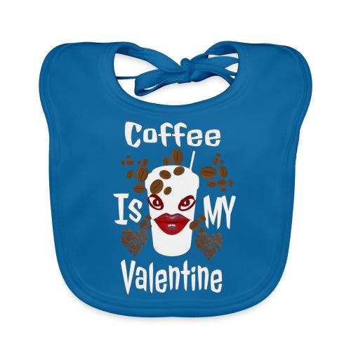 Coffee Is My Valentine - Bavoir bio Bébé