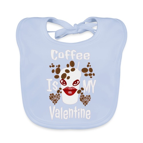 Coffee Is My Valentine - Bavoir bio Bébé