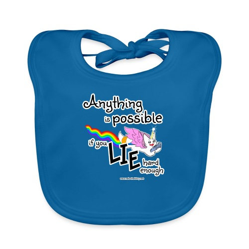 Anything Is Possible if you lie hard enough - Organic Baby Bibs