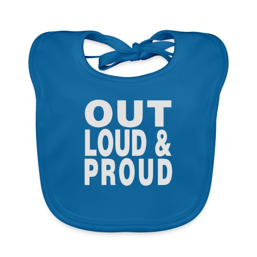 out loud and proud - Organic Baby Bibs