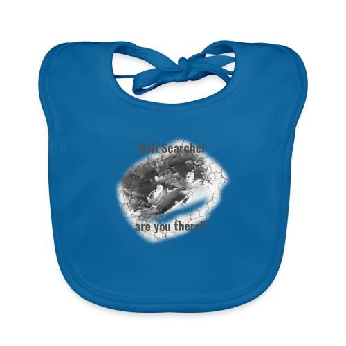 Hell Searcher, are you there? T-Shirt White - Baby Organic Bib