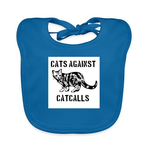 Cats against catcalls - Baby Organic Bib