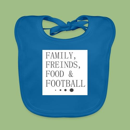 Family, Freinds, Food & Football - Ekologisk babyhaklapp