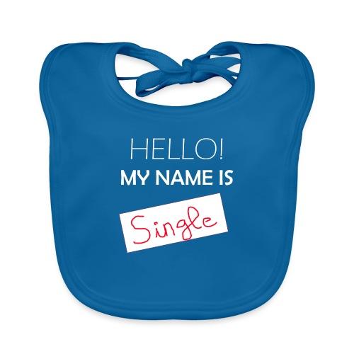 My Name is Single - Babero ecológico bebé