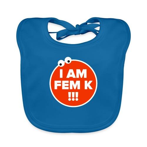 I AM FEM K - Baby Organic Bib