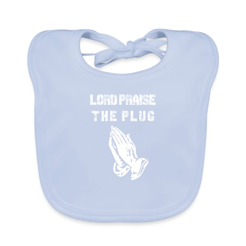Lord Praise The Plug - Baby Organic Bib