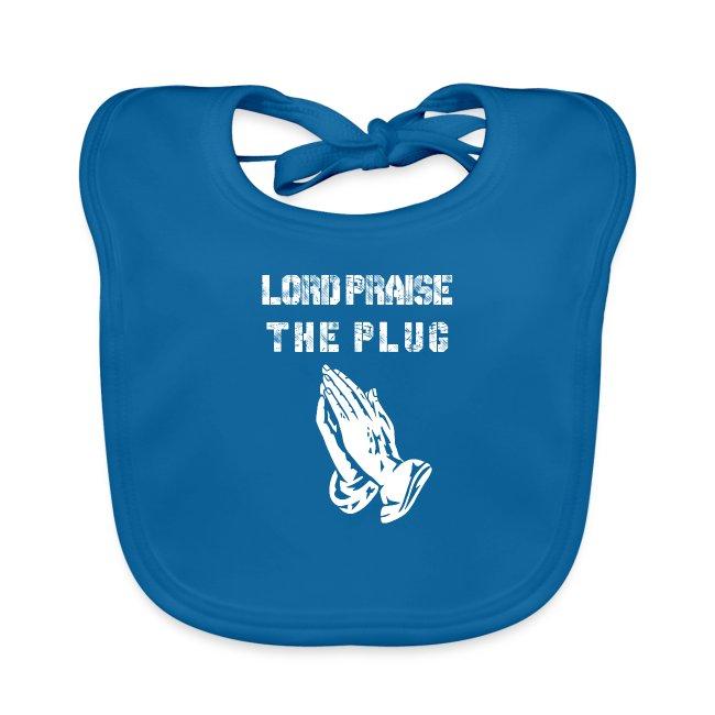 Lord Praise The Plug