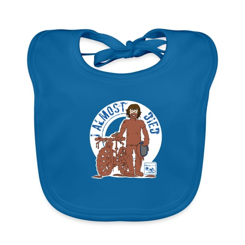 I almost died - Organic Baby Bibs