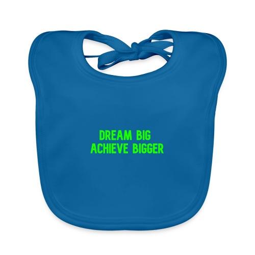 dream big achieve bigger groen - Bio-slabbetje voor baby's