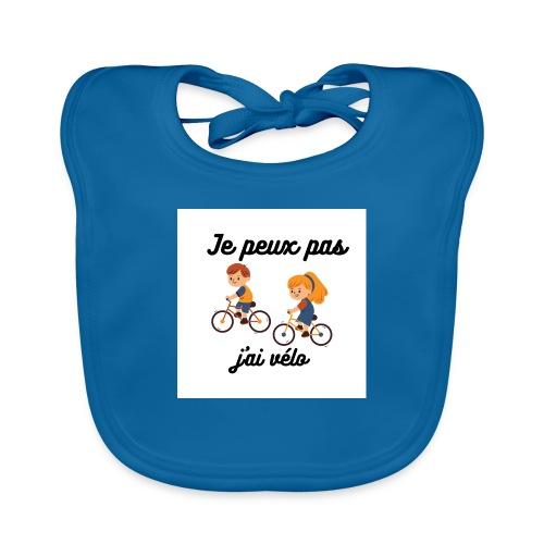 Je peux pas j'ai vélo - Bavoir bio Bébé
