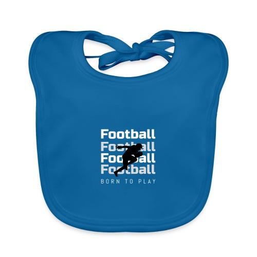 FOOTBALL BORN TO PLAY - Ekologiczny śliniaczek