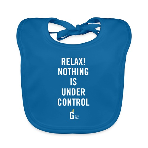 RELAX Nothing is under controll II - Organic Baby Bibs