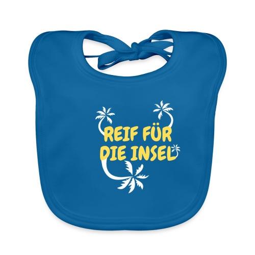 Urlaubs T-Shirt Reif für die Insel & Sonnenschein - Baby Bio-Lätzchen
