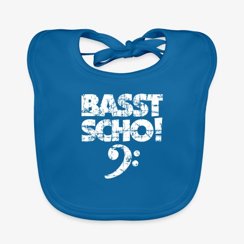 BASST SCHO! Bass Spruch für Bassisten - Baby Bio-Lätzchen