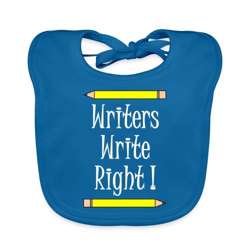 Writers Write Right White Text - Baby Organic Bib