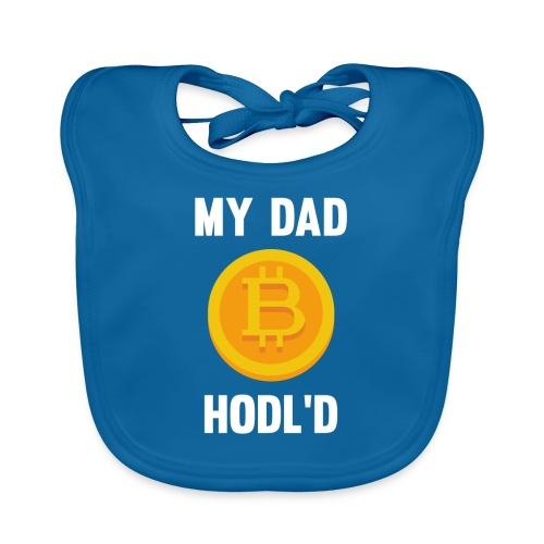 MY DAD HODL'D BITCOIN - Bio-slabbetje voor baby's