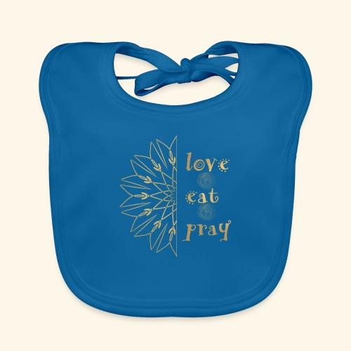 Eat Love & Pray - Organic Baby Bibs