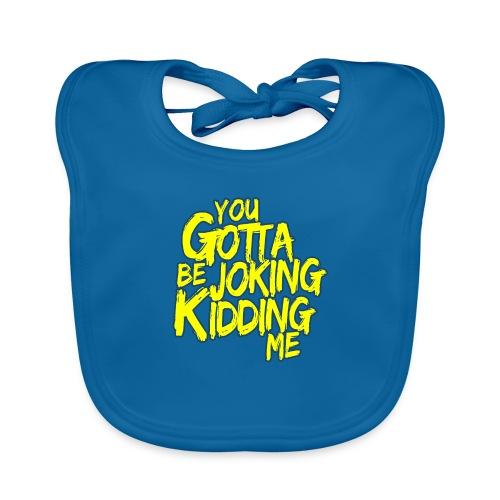 00403 ZackScott kidding me - Babero de algodón orgánico para bebés