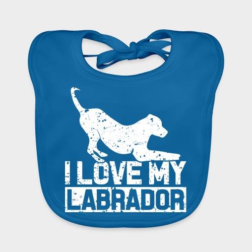 I LOVE MY LABRADOR - Baby Bio-Lätzchen