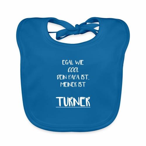 Egal wie cool dein PAPA ist, meiner ist Turner - Baby Bio-Lätzchen