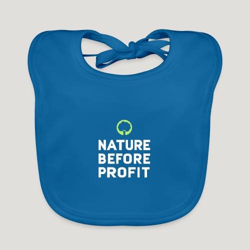 Nature Before Profit - Natur vor Profit! - Baby Bio-Lätzchen