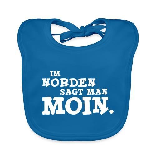 Im Norden sagt man Moin. - Baby Bio-Lätzchen